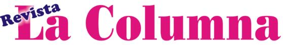 Revista La Columna | El sostén de la verdad